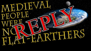 Medieval people were NOT FLAT EARTHERS or all died before 30 | Medieval Misconceptions REPLY