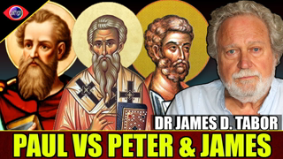 The Apostle Paul vs James & Peter - What's Their Beef? Dr. James D. Tabor
