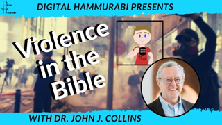 VIOLENCE in the OLD TESTAMENT - Examining Biblical Values with Dr. John J. Collins