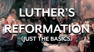 Luther's Reformation (an overview)