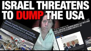 Israel Threatens to Dump the USA