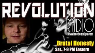 Brutal Honesty on Revolution Radio (Oct 24, 2020)