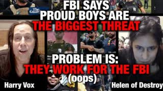 FBI SAYS PROUD BOYS ARE OUR BIGGEST THREAT - PROBLEM IS THEY WORK FOR THE FBI