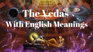 🕉️ The Holy Vedas with English Meanings   Hindu Vedas Explained in English