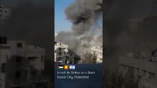 🇵🇸💥🇮🇱 Israel Fighters Bombs Bank on Gaza, Palestine #Peace #War