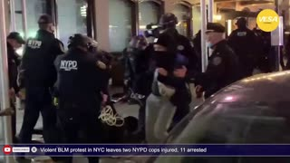 Violent BLM protest in NYC leaves two NYPD cops injured, 11 arrested