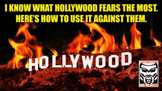 THIS is What HOLLYWOOD Fears the MOST | Here is How You Fight BACK!