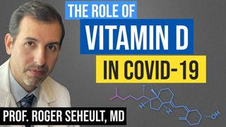 Vitamin D and COVID 19: The Evidence for Prevention and Treatment of Coronavirus (SARS CoV 2)