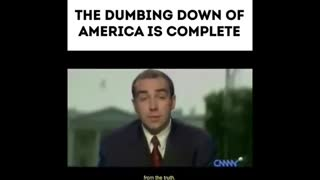The Dumbing Down Of America Is Now Complete