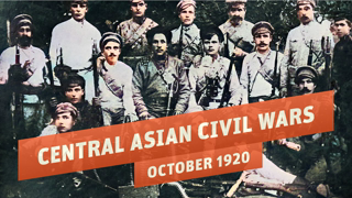 Russian Civil War in Central Asia I THE GREAT WAR 1920