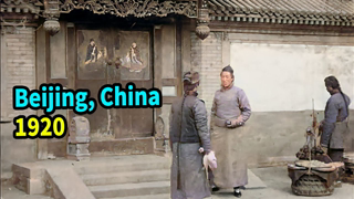 【4K, 60Fps Colorized】Peking (Beijing) in 100 years ago, Ancient China (Around1910-1920)【AI Recovery】