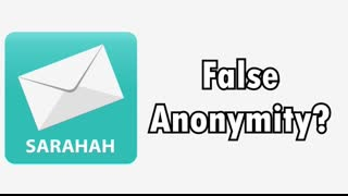 Anonymous Messaging App Privacy Concerns(Sarahah)
