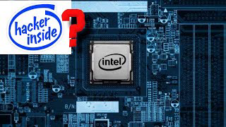 Intel Processor Backdoor or Bug? New Vulnerability + Solutions: Management Engine (Privacy/Security)