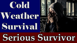 Cold Weather Survival - 25 Necessary Items -