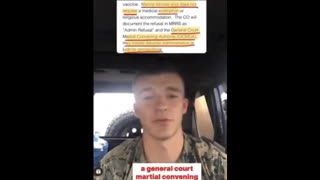 MARINE SAYS 'I WILL HAPPILY DIE BEFORE ALLOWING THE DEATH SHOT (JAB) INTO MY BODY'