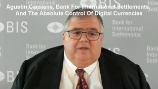 Agustin Carstens, Bank For International Settlements, And The Absolute Control Of Digital Currencies