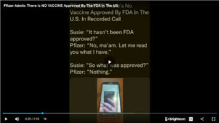 Pfizer Admits There is NO VACCINE Approved By The FDA In The US