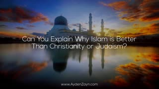 Ayden Zayn - Jewish convert to Islam explains why Islam is better than Christianity or Judaism