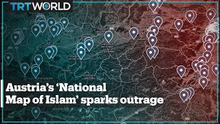Austria's 'National Map of Islam' sparks outrage