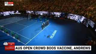 Australian Open Tennis Crowd Boo The Mention Of Vaccines - The World Is Waking Up