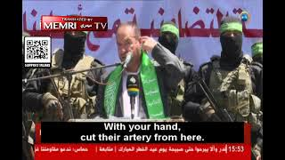Senior Hamas Official to Palestinians in Jerusalem: Buy 5-Shekel Knives, Cut Off the Heads of Jews
