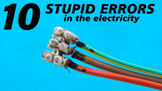 10 STUPID errors to avoid in the electrical engineering