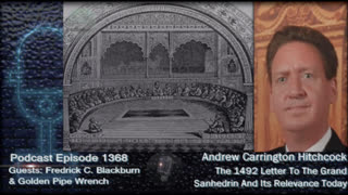 The 1492 Letter To The Grand Sanhedrin And Its Relevance Today - EP1368 Andrew Carrington Hitchcock