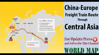 China - Europe Freight Train Route Through Central Asia