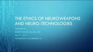 Dr Robert Duncan Full MIT Presentation on Neuroweapons used on American Civilians