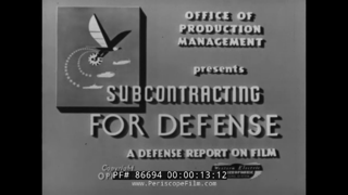 """1941 U.S. MILITARY INDUSTRIAL MANAGEMENT FILM  """" SUB-CONTRACTING FOR DEFENSE """" WWII 86694"""