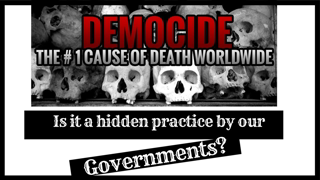 DEMOCIDE: CIVILIANS KILLED BY GOVERNMENTS= TOTAL AND DEPRAVED DISREGARD FOR LIFE