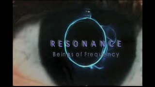 RESONANCE BEINGS OF FREQUENCY