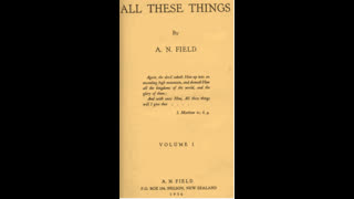 All these things by Arthur Nelson Field (1936)