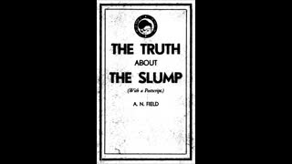 The Truth about the Slump by Arthur Nelson Field (First published 1931)