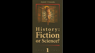 History - Fiction Or Science Vol.1  By Anatoly Fomenko