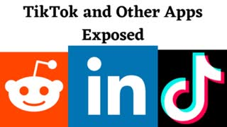 Tiktok and Other Apps Exposed