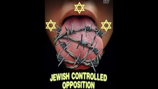 Jewish Controlled Opposition
