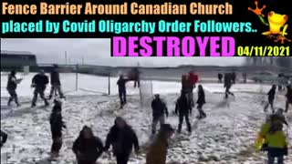 Fence Around Grace Church Torn Down By The PEOPLE!  There's Life In Them Yet!  Fight Back Against JWO 04/11/2021