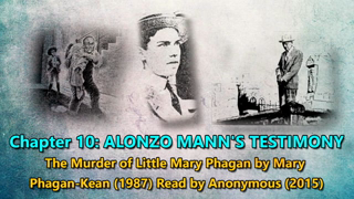 Alonzo Mann's Testimony in The Leo Frank Case: Chapter 10 of The Murder of Little Mary Phagan