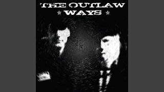 The Outlaw Ways
