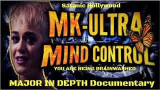 MK-Ultra Documentary, Techniques, Celebrities & More! (2016)