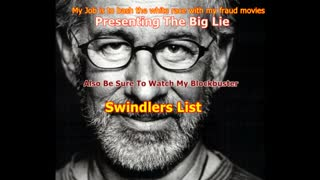 Spielberg's Hoax The Last Days of The Big Lie