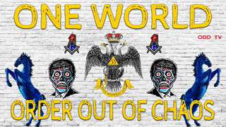 (ONE WORLD) ORDER OUT of CHAOS