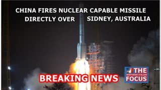 BREAKING NEWS: China Fires Nuclear-Capable Missile Directly Over Sydney Australia
