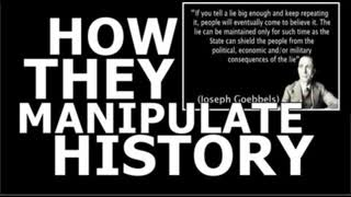 How They MANIPULATE History
