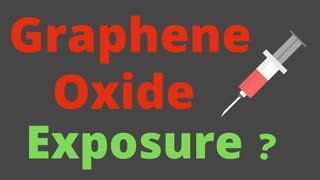 Graphene Oxide in Vaccines & NAC as a Therapeutic