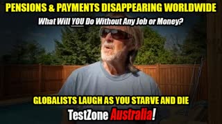 JOBS WILL BE LOST - ALL PENSIONS AND PAYMENTS TO BE STOPPED - GLOBALISTS WAIT AS YOU DIE 08-25-21