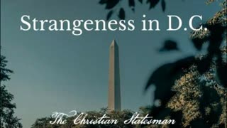 Strangeness in D.C. It's not good. I believe we have been overthrown from within.