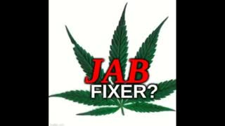 A JAB FIXER? THIS MAN SAYS CANNABIS CAN TREAT JAB INJURED - STOPS PRION DISEASE