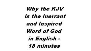 Why the King James Version (KJV) Bible IS the English Word of God